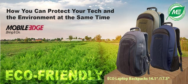 Press Release How You Can Protect Your Tech and the Environment at the Same Time - Learn more about Mobile Edge Eco Collection
