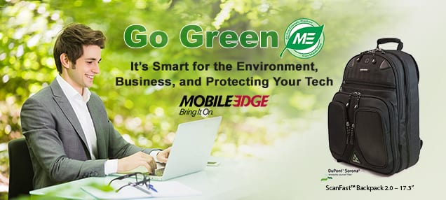 Go Green: It's Smart for the Environment, Business, and Protecting Your Tech
