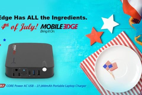 Mobile Edge Has All the Ingredients to Make Your Fourth of July Cookout a Success