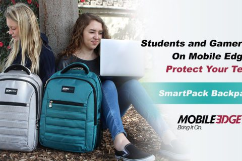 Whether You're Headed Back to School, Enjoying Summer Travel, Or Gaming with Friends, Mobile Edge Protects Your Tech